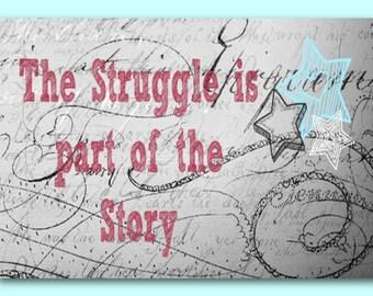 STRUGGLE STORY