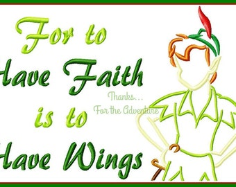 For to Have Faith is to Have Wings- Peter from Peter Pan Combo Sketch Digital Embroidery Machine Design File 5x7 6x10