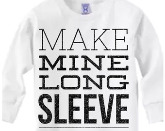 Add to any TODDLER or INFANT listing to make it Long Sleeve!