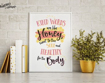Kind words are like honey, sweet to the soul and healthy for the body - Digital Wall Art Print, Pink, Printable, Gallery Wall Art, Bees