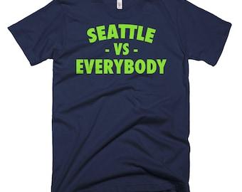 Seattle Vs Everybody T Shirt, Seattle T Shirt, Seattle Mariners, Vs Everybody, Seattle Seahawks, Seattle T Shirt, Washington