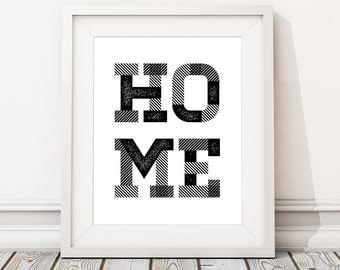 Home Sign Print, Printable Home Decor, Printable Wall Decals, Wall Art Printable DIGITAL DOWNLOAD
