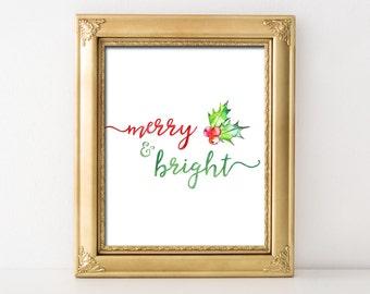 Merry and Bright Christmas Decor Printable Wall Art Merry and Bright Watercolor Christmas Print Holly Christmas Printable Decor Merry Bright