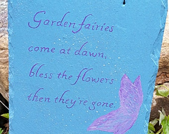 Hand Painted Sign Slate Garden Fairies blessings