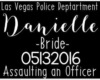 Bachelorette Party Mugshot Sign / Signs