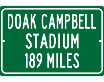 Custom College Highway Distance Sign to Doak Campbell Stadium | Home of the Florida State Seminoles | Personalized FSU Football | Seminoles