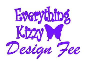 Medium Everything Kizzy Design Fee