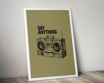 Say Anything Minimalist Graphic Poster