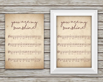 You Are My Sunshine Sheet Music VINTAGE Style - US Letter and A4 - Wall Art, Music, Text, Home Decor Print