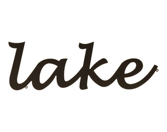 Lake Metal Wall Sign, Lake Sign, Lake House Decor, Cabin Decor, Lake Life, Lake Decor, Lake House Sign, The Lake Sign