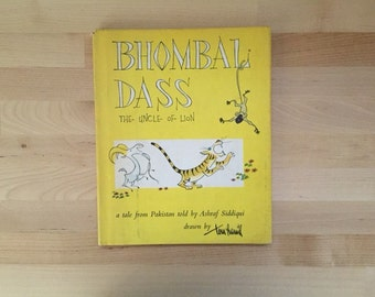 Vintage 1959 First Edition, Bhombal Dass Uncle of Lion, Ashraf Siddqui Tom Hamil Hardcover Childrens Book Kids Story