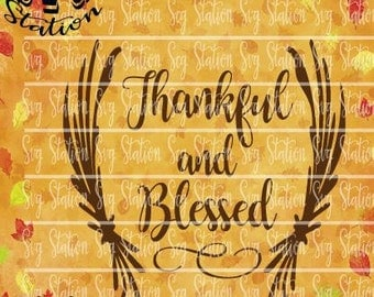Thankful and Blessed SVG Instant Download Digital Vector Cut File Silhouette Cricut