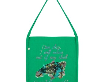 One Day I will come Out Of My Shell Tote Bag