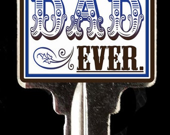 Fathers Day House Key
