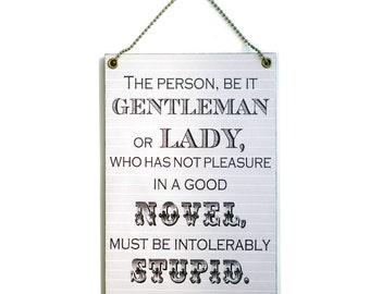 Handmade Wooden Jane Austen Quote 203