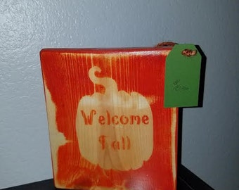 Welcome Fall wood Sign with Pumkin