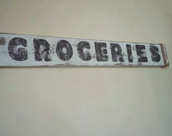 Groceries- Farmhouse Home Decor Sign