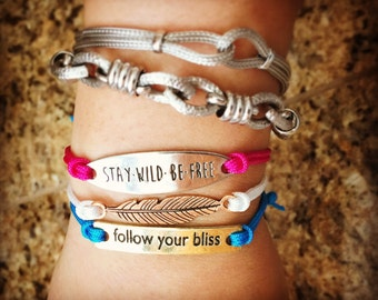 Stay Wild and Free, Follow your bliss bracelets