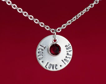 Teacher Necklace - Teach Love Inspire - Birthstone Necklace - Gift for Teacher - Ready to Gift  - Teacher Gift