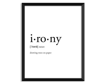 Irony Definition, Adult, College Dorm Room Decor, Dorm Wall Art, Dictionary Art Print, Office Decor, Minimalist Poster, Funny Definition