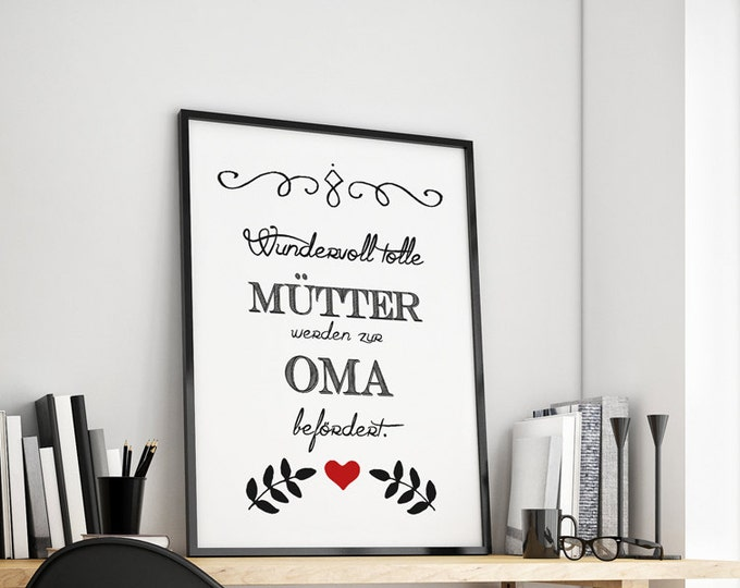 Wonderful great mothers are at Grandma's promoted family gift art print, fine art print
