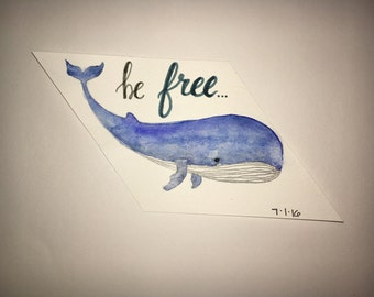 "small ""be free"" whale painting"