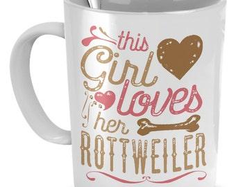 This Girl Loves Her Rottweiler Mug