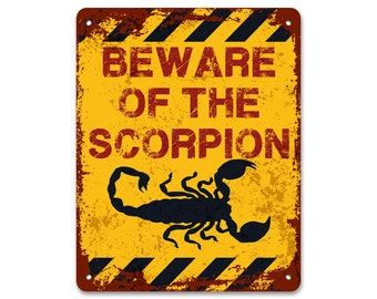 Beware of the Scorpion | Metal Sign | Vintage Effect