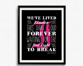 Every Time I Die Lyric Art Print, Digital Print, Instant Download, Inspirational Quote, Wall Art, Keith Buckley Lyrics, Lyric Art - (D095)