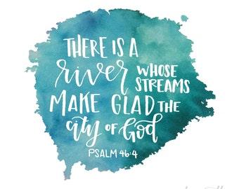 Psalm 46:4 {Digital Download}