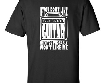 Like Guitar Guitarists Tshirt Personalized Guitar Shirt Guitar T-Shirt Guitar Gift Valentines Day Gifts Best Birthday Gift Custom Shirt