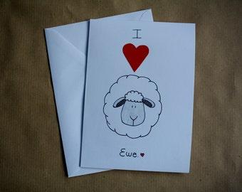 I love Ewe card. Handmade. Anniversary card. Valentines card.