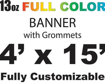 4x15 full color custom banner, free shipping and fast printing