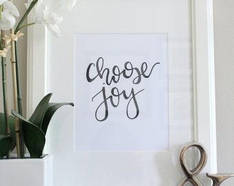 Choose Joy 8X10 Print