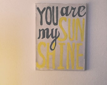 Rustic sunshine canvas sign