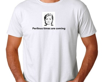 Perilious times are coming