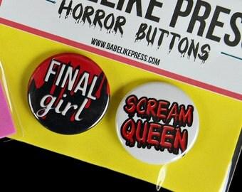 Final Girl & Scream Queen Horror Fan Button Pin Set. Pinback buttons