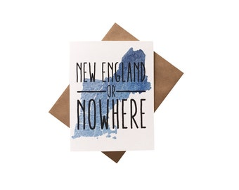 New England Or Nowhere card, New England greeting, northeast pride, funny weather card