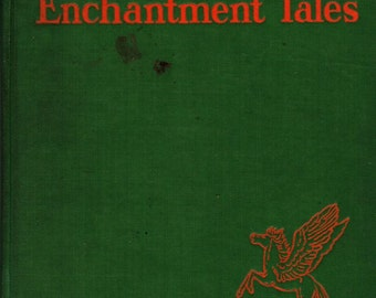 Myths and Enchantment Tales - Margaret Evans Price - 1935 - Vintage Book