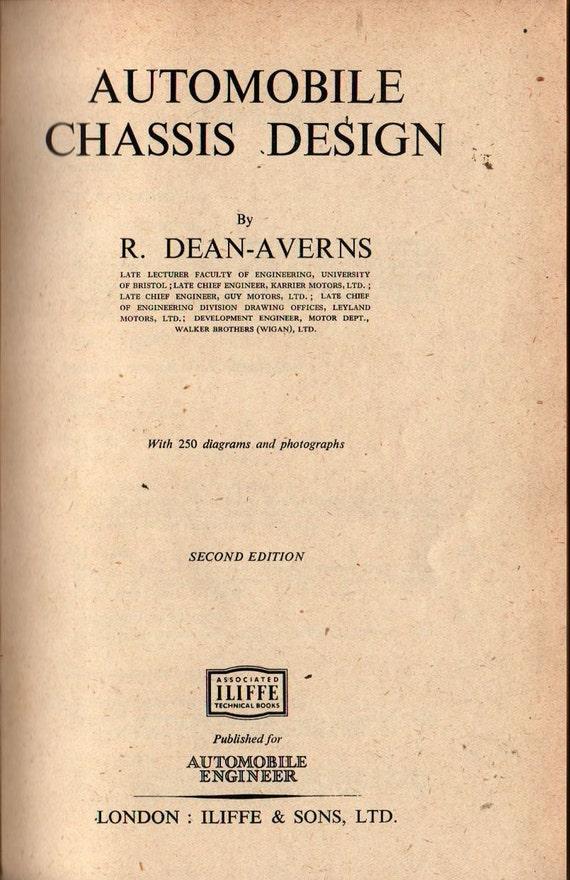 Automobile Chassis Design - R. Dean-Averns - 1952 - Vintage Book