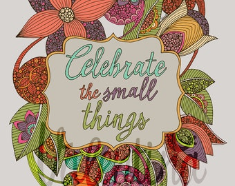 Celebrate de small things