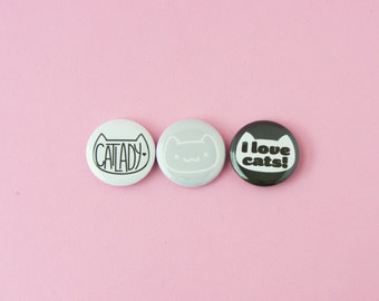 Cat Lady • Set of 3 one inch pinback buttons