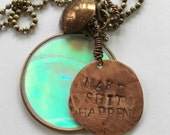 Keychain- MAKE SHIT HAPPEN- Vintage eye hologram