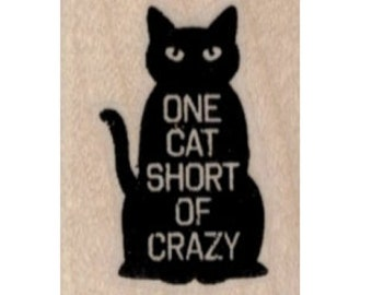 halloween  Rubber stamp One Cat Short of Crazy  Black Cat Silhouette  scrapbooking supplies number 19726