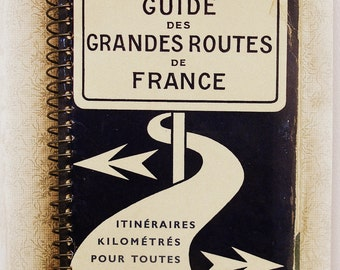 vintage french guide book . spiral bound pocket size guide des grandes routes de france maps and space for notes