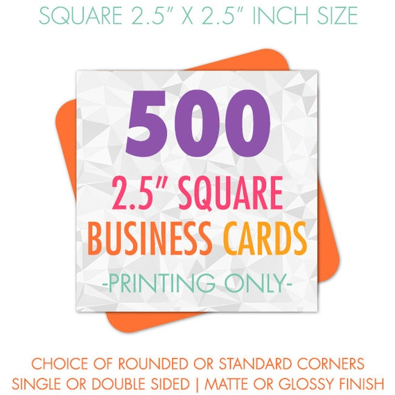 Square Business Cards Printed 500 Business Cards 2 5 Inches