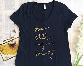 Size LARGE - SALE - Navy blue loose-fitting screen printed Tshirt -Be Still My Heart