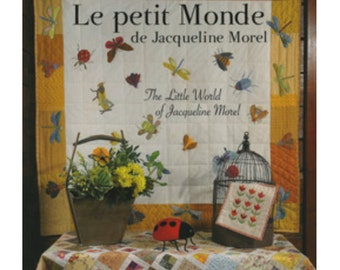 The Little world of Jacqueline Morel Quilts PATCHWORK English French Craft Book