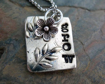Grow Where You Are Planted, Pewter Hand Stamped Grow Necklace, One of a Kind, Embossed Leaves, Flower Charm, Mom Necklace, Mothers Day Gift