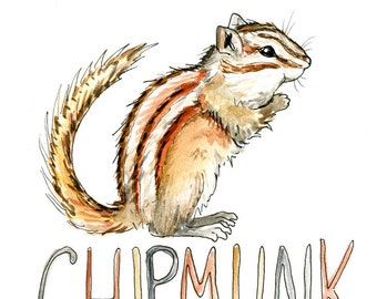 Chipmunk Watercolor Sketch Art Print 5 x 7, 8 x 10, and 11 x 14